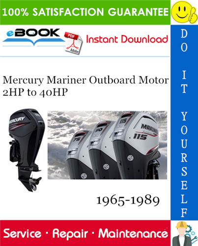 Pay for ☆☆ Best ☆☆ Mercury Mariner Outboard Motor 2HP to 40HP Service Repair Manual 1965-1989 Download