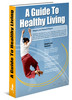 Thumbnail Learn how to Live Healthy - plus Resale Rights