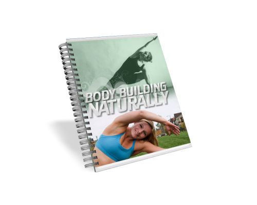 Pay for Mrr Body Building Naturally Ebook Guide