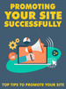 Thumbnail Promoting Your Site Successsfully  (MRR )