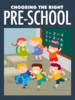 Thumbnail Choosing The Right Pre-School ( MRR )