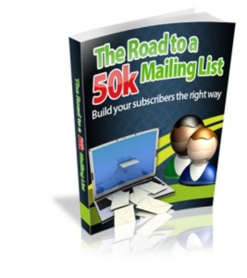 Pay for The Road to a 50k Mailing List  ( Master Resell Rights )