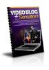 Thumbnail Video Blogging Sensation (PLR)