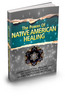Thumbnail Power of Native American Healing plr