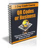 Thumbnail QR Codes for Business - 5 Day eCourse (PLR)