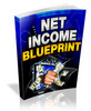 Thumbnail Net Income Blueprint - Videos and eBook plr