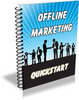 Thumbnail Offline Marketing Quickstart - Report and Articles (PLR)