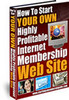 Thumbnail How to Start a Membership Website (PLR)