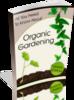 Thumbnail Joys of Organic Gardening (PLR)