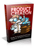 Thumbnail Guide to Simple and Effective Product Creation (PLR)