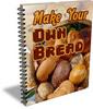 Thumbnail Make Your Own Bread (PLR)
