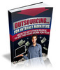 Thumbnail Outsouricng for Internet Marketers plr