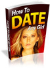 Thumbnail How to Date Any Girl (PLR)