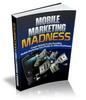 Thumbnail Mobile Marketing Madness (PLR)