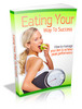 Thumbnail Eating Your Way to Success (PLR)