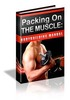 Thumbnail Packing on the Muscle - Body Building Manual
