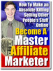 Thumbnail Become a Master Affiliate