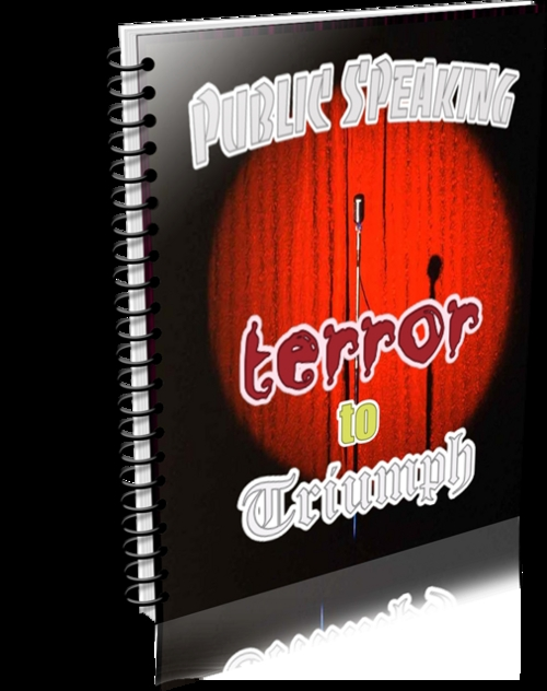 Pay for Public Speaking - Terror to Triumph (PLR)