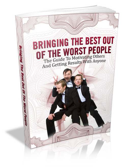 Pay for Brining the Best Out of the Worst People (PLR)