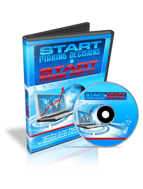 Pay for Start Making Decisions to Start Making Profits - Video plr