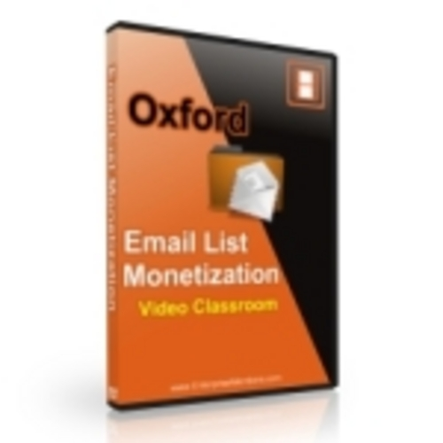 Pay for Oxford Email List Monetization - Video Series (PLR)