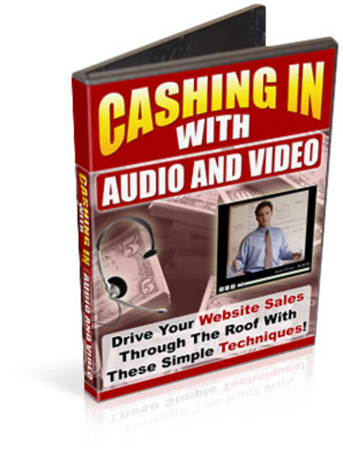 Pay for Cashing In With Audio and Video plr