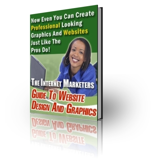 Pay for Internet Marketers Guide to Website Design and Graphics