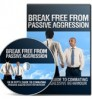 Thumbnail Break Free from Passive Aggression
