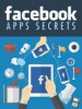 Thumbnail Facebook Apps Secrets