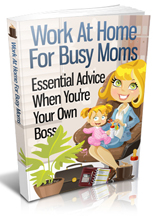 Pay for Work At Home for Busy Moms