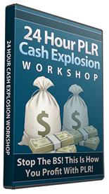 Pay for 24 Hour PLR Cash Explosion