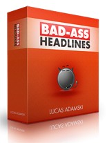 Pay for Bad Ass Headlines V1