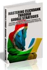 Pay for Mastering ClickBank Through Google Strategies