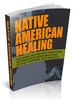 Thumbnail Native American Healing W/ Private Label Rights PLR