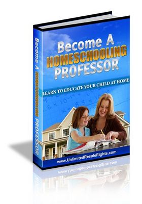 Pay for Become A Homeschooling Professor With Master Resell Rights