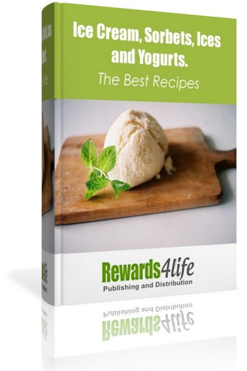 Pay for Ice Cream, Sorbets, Ices and Yogurts. The Best Recipes!