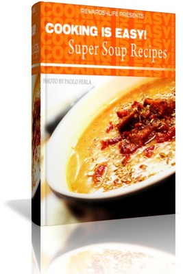 Pay for Super Soup Recipes Cookbook