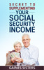 Thumbnail Secrets to Supplementing Your Social Security Income