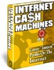 Thumbnail Internet Cash Machine
