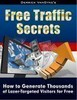 Thumbnail Free Traffic Secrets generate thousands of visitors