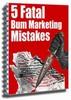 Thumbnail 5 Fatal bum Marketing Mistakes