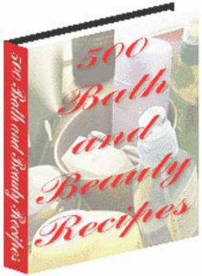 Pay for 500 bath and beauty tips and recipes