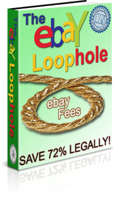 Pay for The Ebay Loophole Save money legally