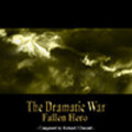 Thumbnail The Dramatic War - Fallen Hero