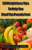 Thumbnail 50 Weight Loss Tips To Help You Shed The Weight Fast