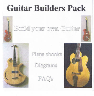 Pay for Guitar Builders Manuals and Plans