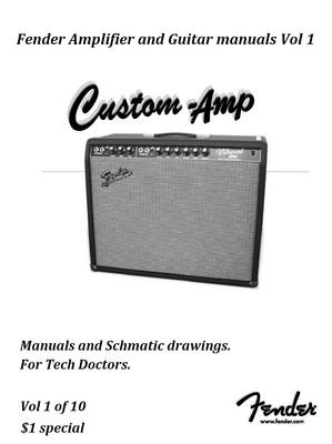 Pay for Fender Amplifier manuals Vol One.