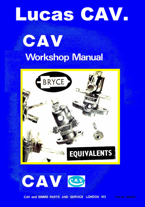 Cav Bryce Xx Size Injector Service Manual