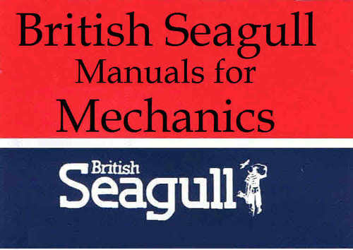Pay for British Seagull manuals for mechanics