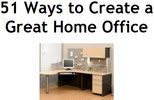 Thumbnail 51 Ways to Create a Great Home Office
